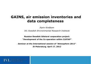 GAINS, air emission inventories and data completeness