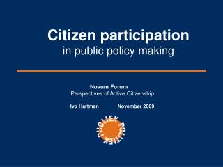 Citizen participation in public policy making