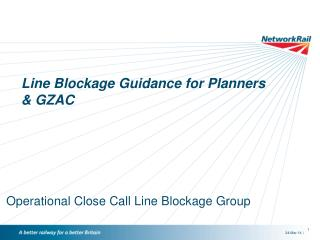 Line Blockage Guidance for Planners & GZAC