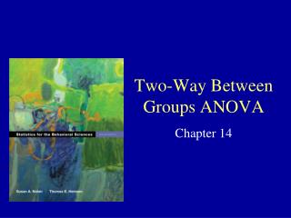 Two-Way Between Groups ANOVA
