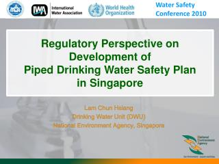 Lam Chun Hsiang Drinking Water Unit (DWU) National Environment Agency, Singapore