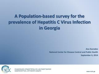 A Population-based survey for the prevalence of Hepatitis C Virus Infection in Georgia