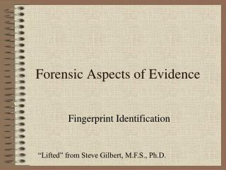 Forensic Aspects of Evidence