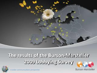The results of the Burson-Marsteller 2009 Lobbying Survey