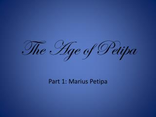 The Age of Petipa