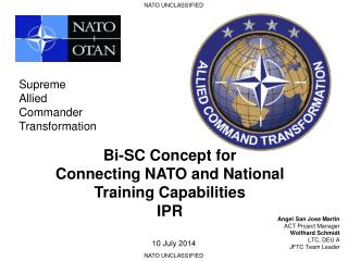 Bi-SC  Concept for  Connecting  NATO and National  Training Capabilities IPR