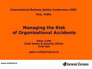 M anaging the Risk  of Organisational Accidents