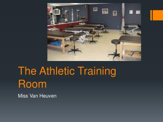 The Athletic Training Room