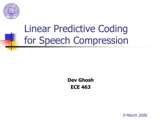 Linear Predictive Coding for Speech Compression