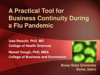 A Practical Tool for Business Continuity During a Flu Pandemic