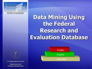 Data Mining Using the Federal Research and Evaluation Database