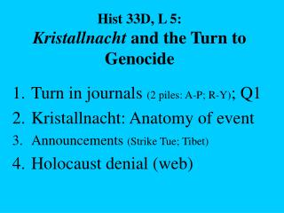 Hist 33D, L 5: Kristallnacht  and the Turn to Genocide