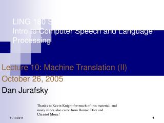 LING 180 SYMBSYS 138 Intro to Computer Speech and Language Processing