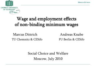 Wage and employment effects  of non-binding minimum wages