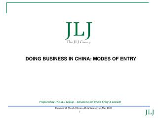 DOING BUSINESS IN CHINA: MODES OF ENTRY