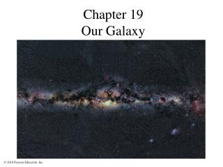Chapter 19 Our Galaxy