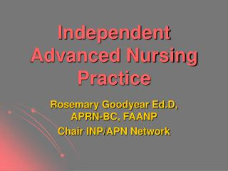 Independent Advanced Nursing Practice
