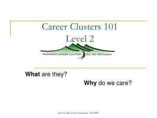 Career Clusters 101 Level 2