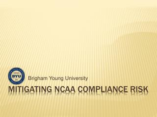 Mitigating NCAA Compliance risk