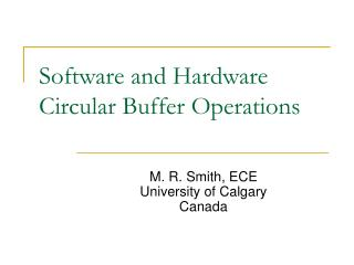 Software and Hardware Circular Buffer Operations