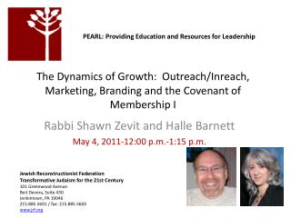 The Dynamics of Growth:  Outreach/ Inreach , Marketing, Branding and the Covenant of Membership I