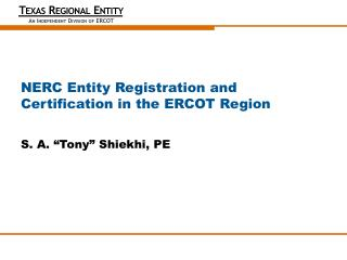 NERC Entity Registration and Certification in the ERCOT Region
