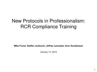 New Protocols in Professionalism: RCR Compliance Training