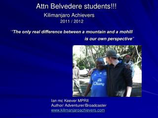 Ian mc Keever MPRII Author/ Adventurer/Broadcaster kilimanjaroachievers