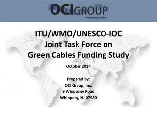 ITU/WMO/UNESCO-IOC Joint Task Force on Green Cables Funding Study