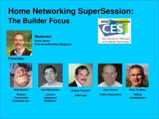 Home Networking SuperSession: The Builder Focus