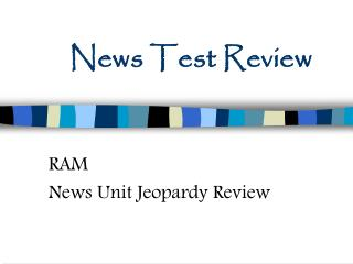 News Test Review