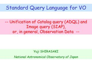 Standard Query Language for VO