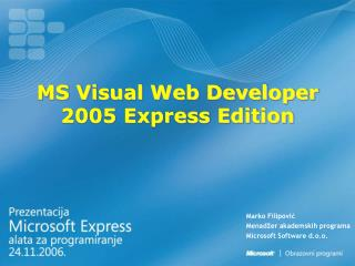 MS Visual Web Developer 2005 Express Edition