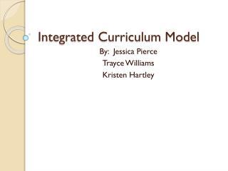 Integrated Curriculum Model