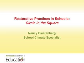 Restorative Practices in Schools:  Circle in the Square