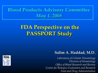 FDA Perspective on the PASSPORT Study