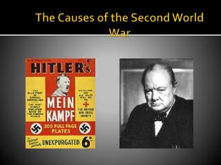 The Causes of the Second World War