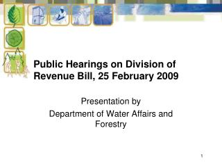 Public Hearings on Division of Revenue Bill, 25 February 2009