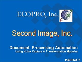 Document  Processing Automation Using Kofax Capture & Transformation Modules