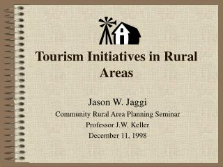 Tourism Initiatives in Rural Areas
