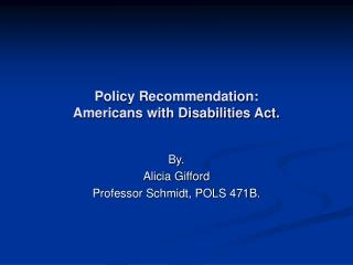 Policy Recommendation: Americans with Disabilities Act.