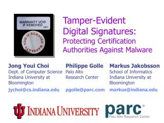 Tamper-Evident  Digital Signatures: Protecting Certification Authorities Against Malware