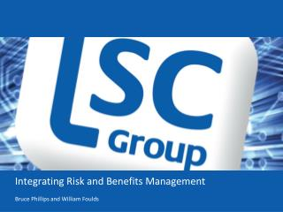 Integrating Risk and Benefits Management