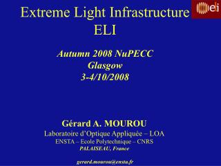 Extreme Light Infrastructure ELI