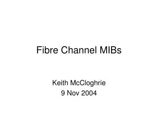 Fibre Channel MIBs