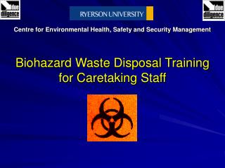 Biohazard Waste Disposal Training for Caretaking Staff