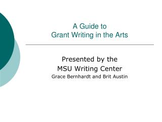 A Guide to Grant Writing in the Arts