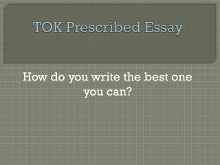 TOK Prescribed Essay
