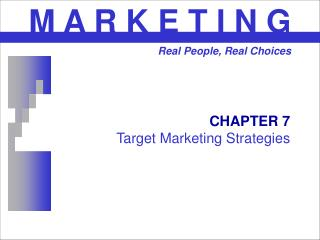 CHAPTER 7 Target Marketing Strategies