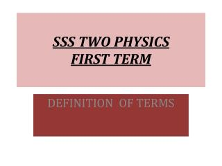 SSS TWO PHYSICS  FIRST TERM